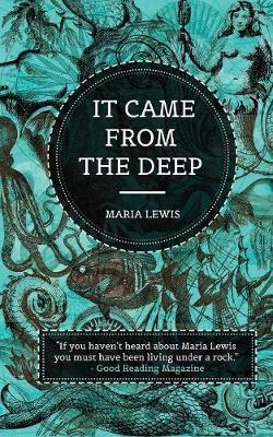 It Came From The Deep by Maria Lewis image