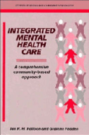Integrated Mental Health Care by Ian R.H. Falloon