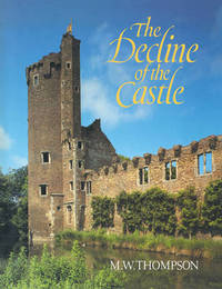The Decline of the Castle by M.W. Thompson image