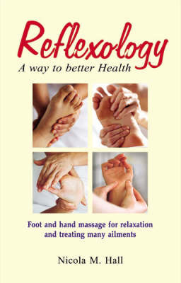 Reflexology-way to Better Health by Nicola M. Hall image
