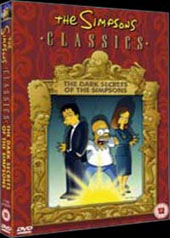 The Simpsons Classics - The Dark Secrets of The Simpsons on DVD