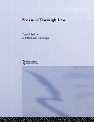 Pressure Through Law by Carol Harlow