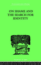 On Shame And The Search For Identity by Helen Merrell Lynd