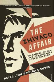 The Zhivago Affair by Peter Finn