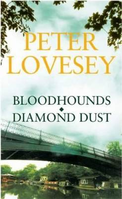 Bloodhounds/Diamond Dust Omnibus by Peter Lovesey