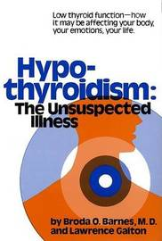 Hypothyroidism The Unsuspected Illness by Barnes image