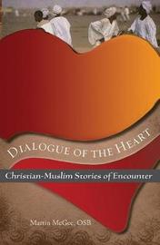 Dialogue of the Heart by Martin McGee