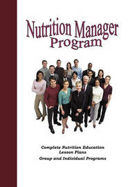 Nutrition Manager Program by Jane A Pentz