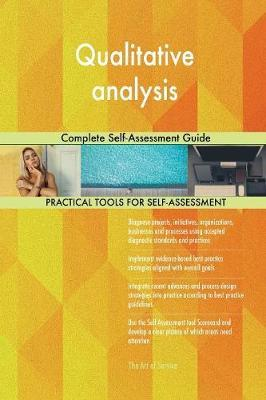 Qualitative analysis Complete Self-Assessment Guide by Gerardus Blokdyk