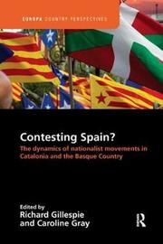 Contesting Spain? The Dynamics of Nationalist Movements in Catalonia and the Basque Country image
