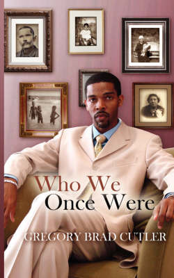 Who We Once Were by Gregory Brad Cutler image