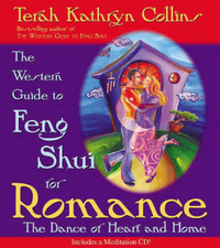 Western Guide to Feng Shui for Romance: The Dance of Heart and Home by Terah Kathryn Collins image