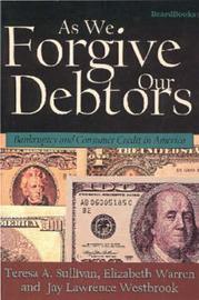 As We Forgive Our Debtors by Teresa A Sullivan