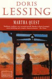 Martha Quest by Doris Lessing