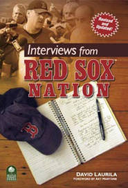 Interviews from Red Sox (TM) Nation by David Laurila image