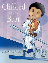 Clifford and His Bear by Gwen Brown image