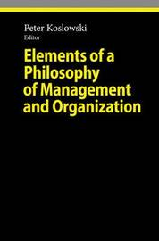 Elements of a Philosophy of Management and Organization image