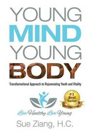Young Mind Young Body by Sue Ziang