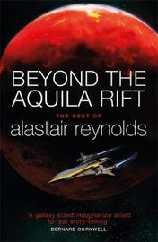 Beyond the Aquila Rift by Alastair Reynolds