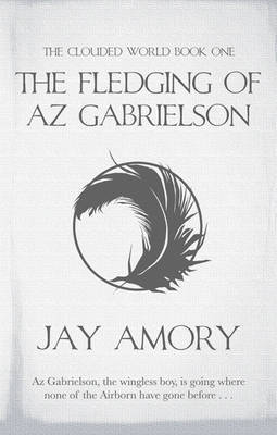 The Fledging of Az Gabrielson by Jay Amory image