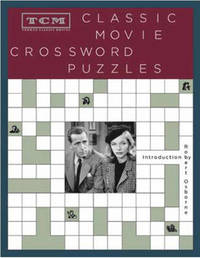 Tcm Classic Movie Crosswords Puzzles by Turner Classic Movies