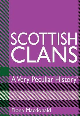 Scottish Clans by Fiona MacDonald