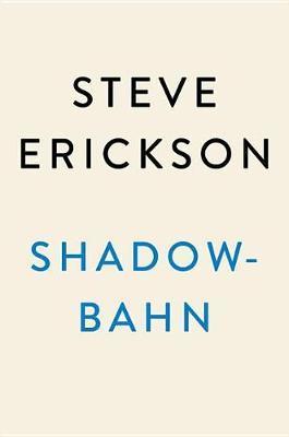 Shadowbahn by Steve Erickson image