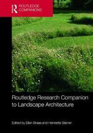 Routledge Research Companion to Landscape Architecture