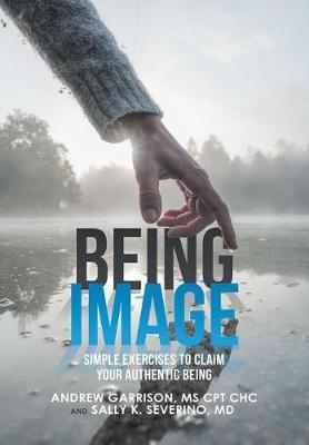 Being Image by Andrew Garrison Cpt Chc