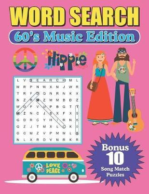 Word Search 60's Music Edition by Greater Heights Publishing