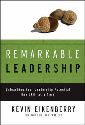 Remarkable Leadership by Kevin Eikenberry image