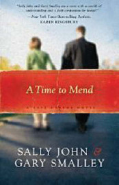 A Time to Mend by Sally John
