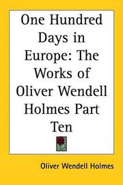 One Hundred Days in Europe: The Works of Oliver Wendell Holmes Part Ten by Oliver Wendell Holmes image