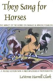 They Sang for Horses by LaVerne Harrel Clark image
