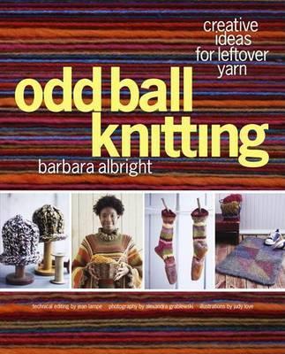 Odd Ball Knitting by Barbara Albright