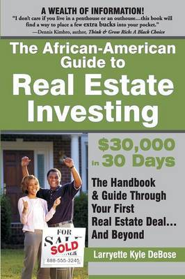 The African American Guide to Real Estate Investing by Larryette Kyle-DeBose image