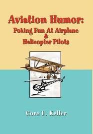 Aviation Humor by Core F. Keller
