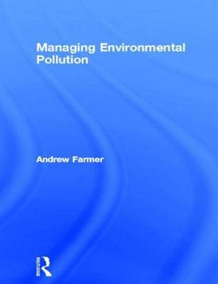Managing Environmental Pollution by Andrew Farmer image