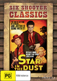 Six Shooter Classics - Star In The Dust DVD