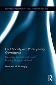 Civil Society and Participatory Governance by Maureen M. Donaghy