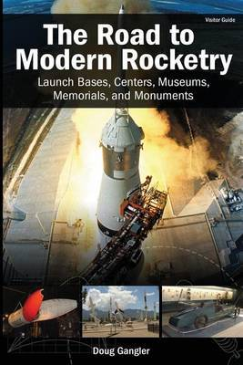 The Road to Modern Rocketry by Doug Gangler image