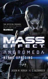Mass Effect - Andromeda by Jason M Hough