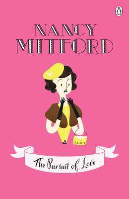 The Pursuit of Love by Nancy Mitford image
