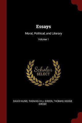 Essays, Moral, Political and Literary; Volume 1 by David Hume image