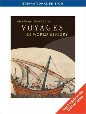 Voyages in World History, International Edition by Valerie Hansen