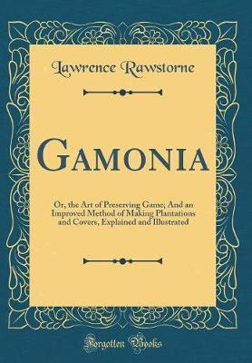 Gamonia by Lawrence Rawstorne
