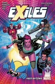 Exiles Vol. 1: Test Of Time by Marvel Comics