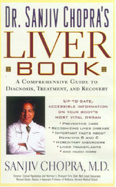 Dr Sanjiv Chopra's Liver Book: A Comprehensive Guide to Diagnosis, Treatment and Recovery by Sanjiv Chopra