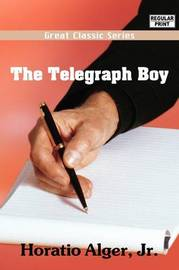 The Telegraph Boy by Horatio Alger Jr. image