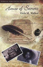 The House of Secrets by Viola M. Walker image